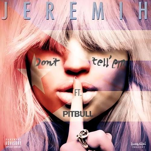Jeremih Pitbull Don't Tell Em