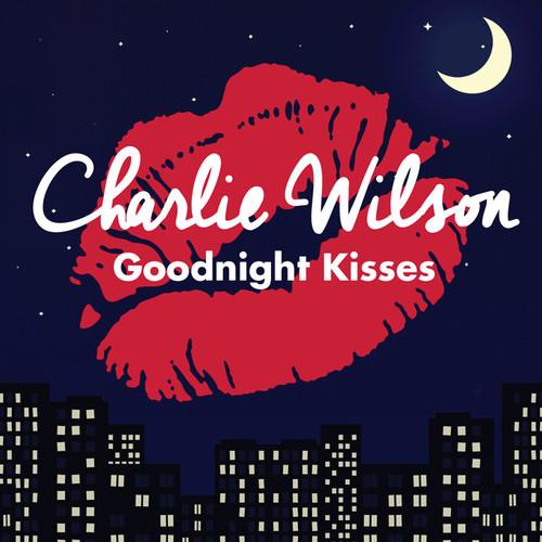 Charlie Wilson Goodnight Kisses