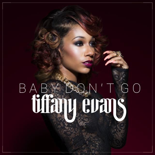 Tiffany Evans Baby Don't Go