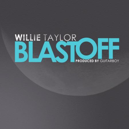 Wilie-Taylor-Blast-Off