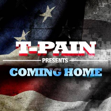 T-Pain Coming Home