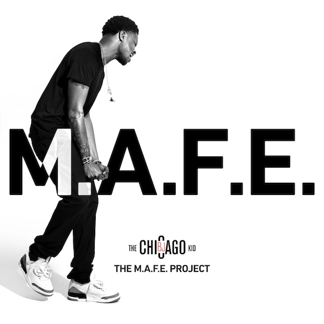 bj_the_chicago_kid - MAFE