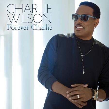 Charlie Wilson Forever Charlie Album