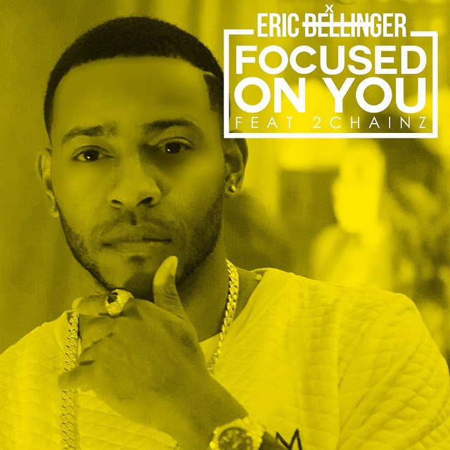 Eric Bellinger Focused On You