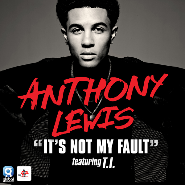 Anthony Lewis It's Not My Fault