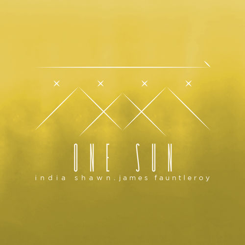 India Shawn James Fauntleroy One Sun
