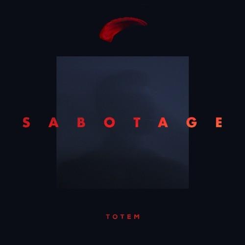Totem Sabotage