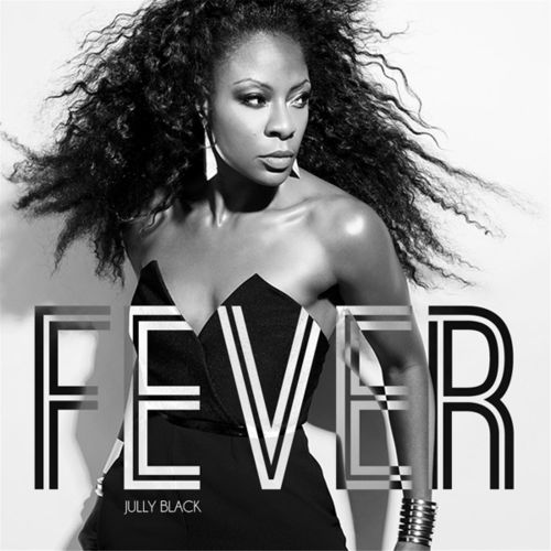 Jully Black Fever