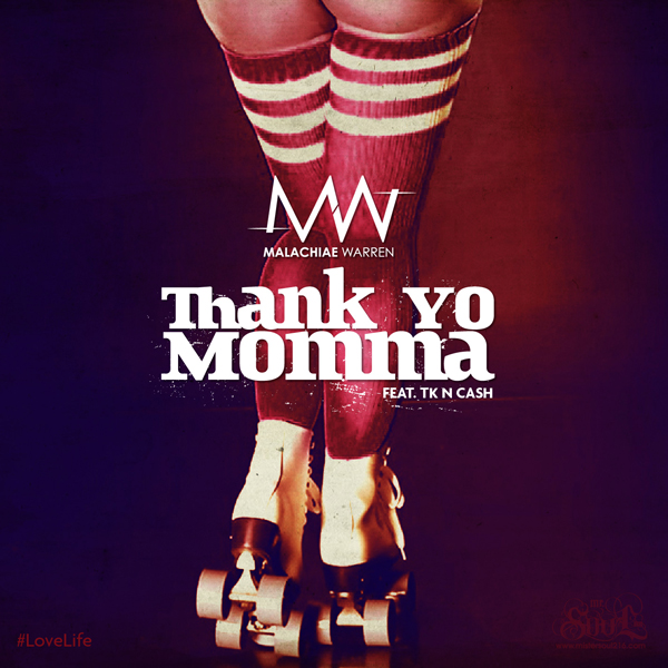 Thank Yo Momma- Single Cover