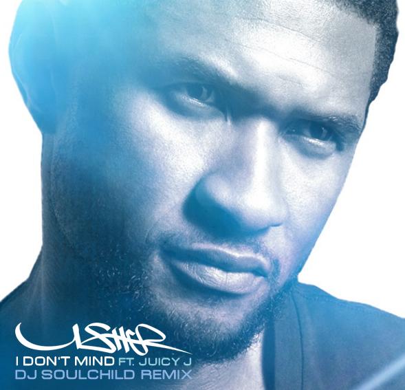 Usher I Don't Mind Cover