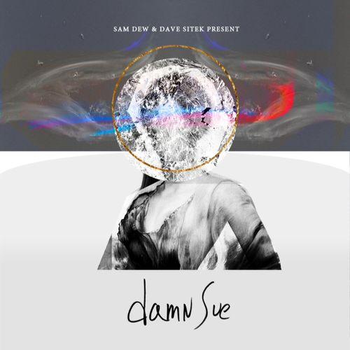 Sam Dew Damn Sue