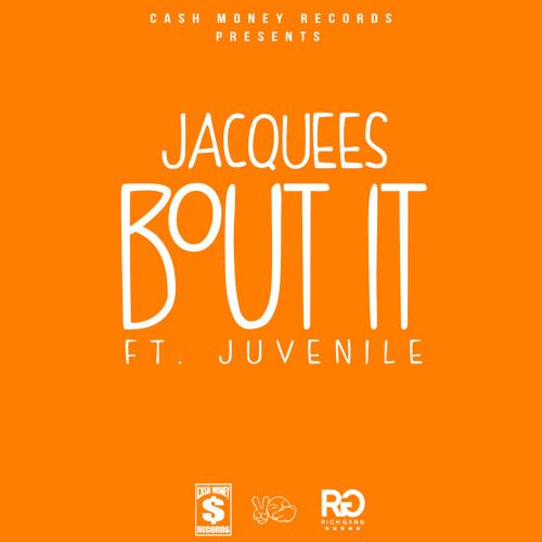 Jacquees feat. Juvenile - Bout It
