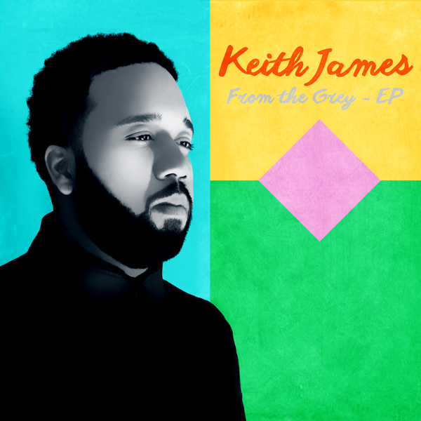 Keith James - From The Grey