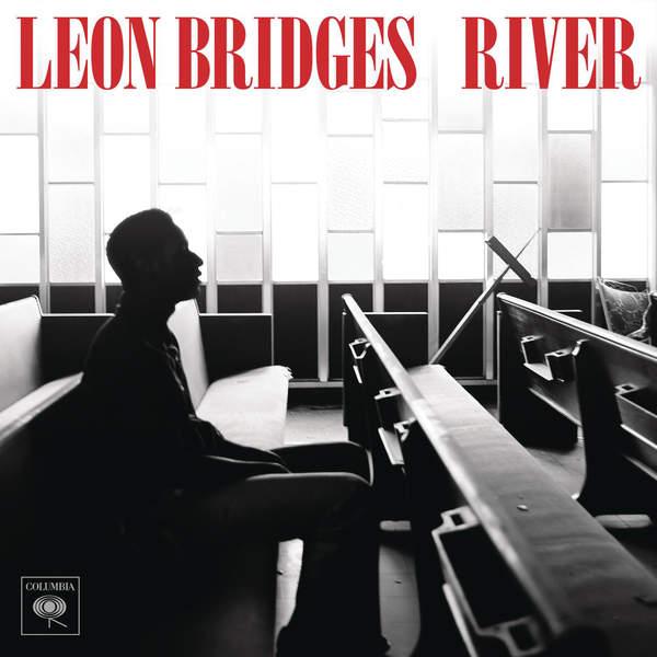 Leon Bridges River