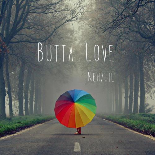 Nehzuil Butta Love