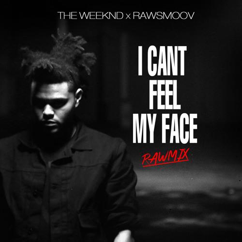The Weeknd Rawsmoov Remix