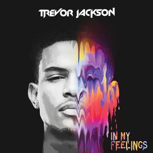 Trevor Jackson In My Feelings