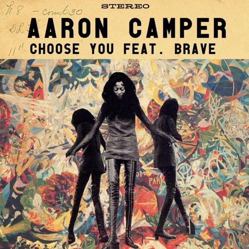 Aaron Camper Choose You