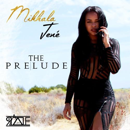 Mikhala Jene The Prelude