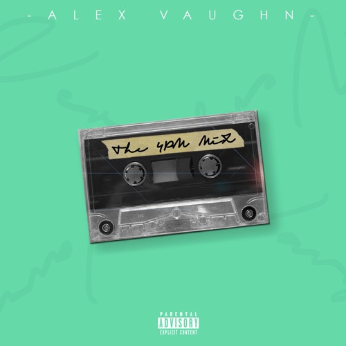 Alex Vaughn 4pm Mix