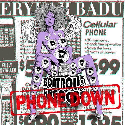 Erykah Badu Phone Down