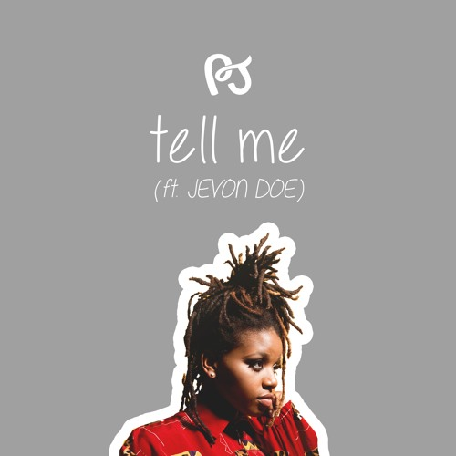 PJ Tell Me
