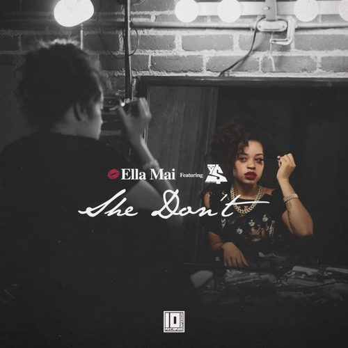 Ella Mai She Dont