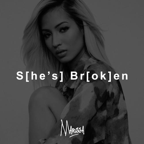 Marissa Shes Broken