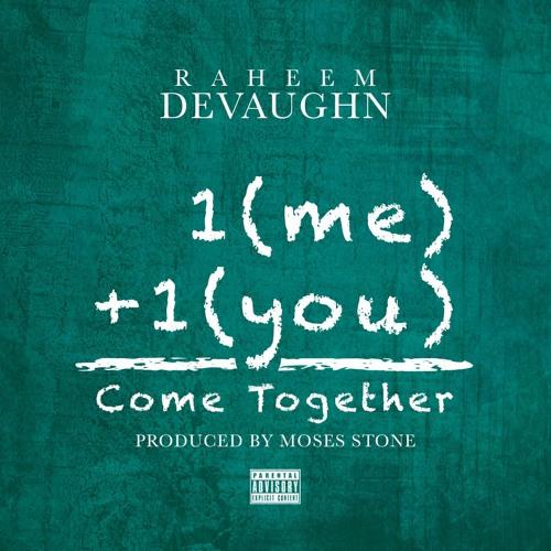 Raheem Come Together