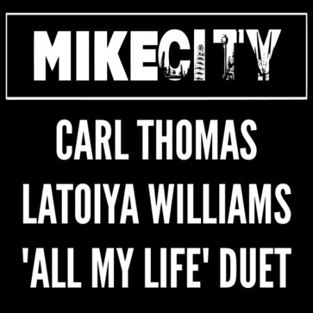 Carl-Thomas-Latoiya-Williams-All-My-Life-Duet