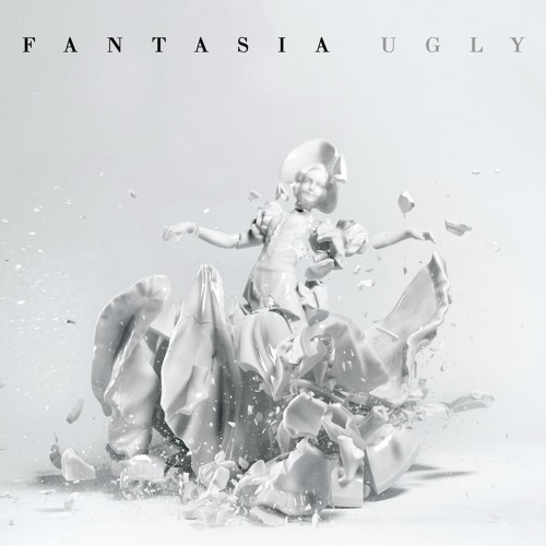 Fantasia Ugly Single