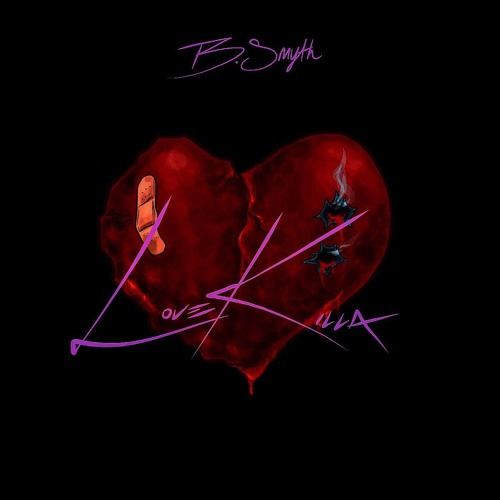 B. Smyth Love Killa