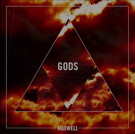 Maxwell-Gods