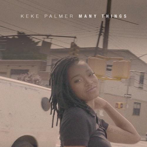 Keke Palmer Many Things