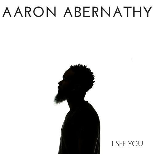 aaron-abernathy-i-see-you