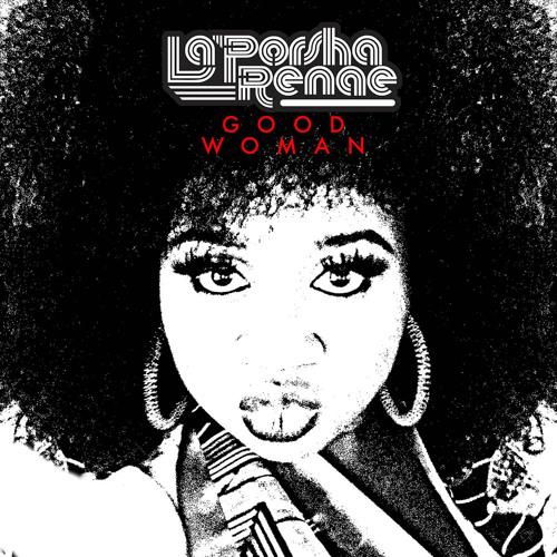 laporsha-renae-good-woman