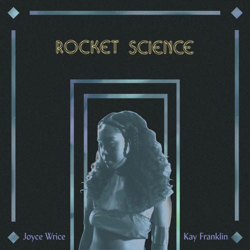 joyce-wrice-rocket-science