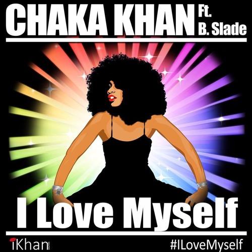 Chaka Khan I Love Myself