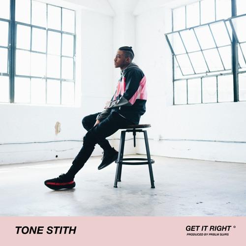 Tone Stith Get It Right