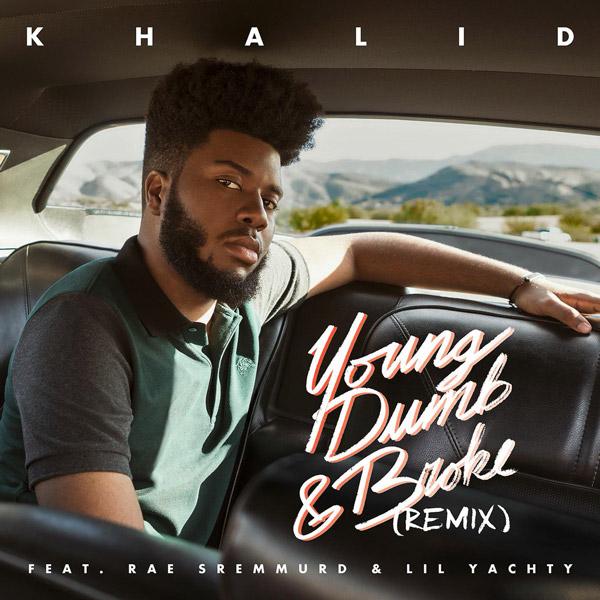 Khalid Rae Sremmurd Yachty Young Dumb Broke Remix