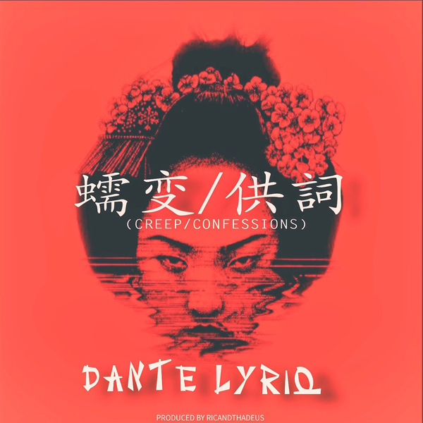 Dante Lyriq Creep