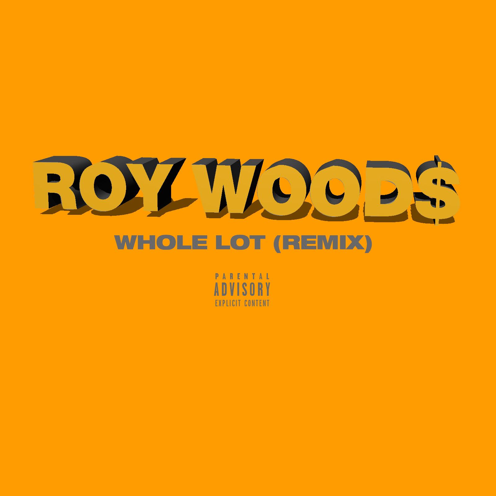Roy-Woods-Whole-Lot