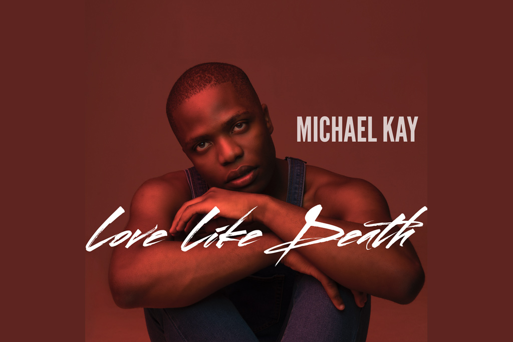 Indie michael kay releases second single love like death for Michael b jewelry death